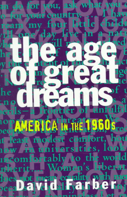 The Age of Great Dreams By Farber, David R./ Foner, Eric (EDT)/ Foner, Eric