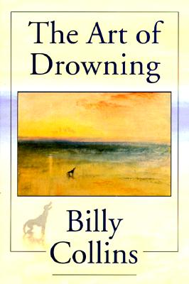 The Art of Drowning By Collins, Billy
