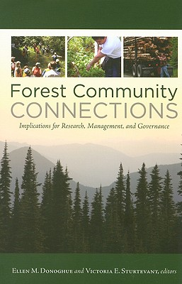 Forest Community Connections By Donoghue, Ellen M. (EDT)/ Sturtevant, Victoria (EDT)